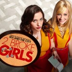 Hablemos de series II: 2 Broke Girls