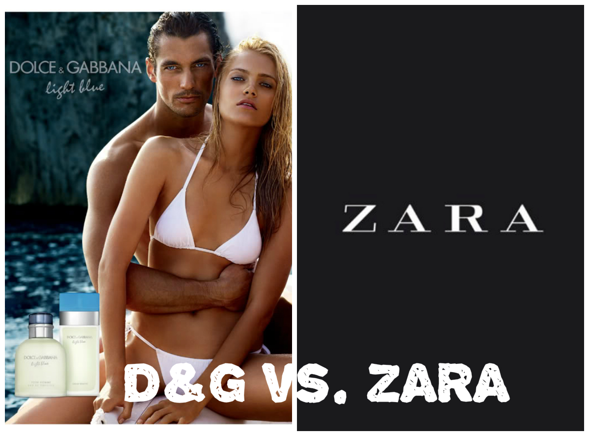 D&G vs. ZARA